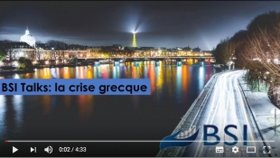 BSI Talks : La crise grecque VIDEO