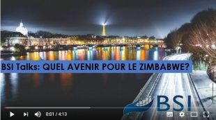BSI Talk : Quel avenir pour le Zimbabwe ? VIDEO