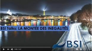BSI Talks : La montée des inégalités VIDEO